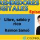 Entrevista a Raimon Samsó sobre dinero y emprender 